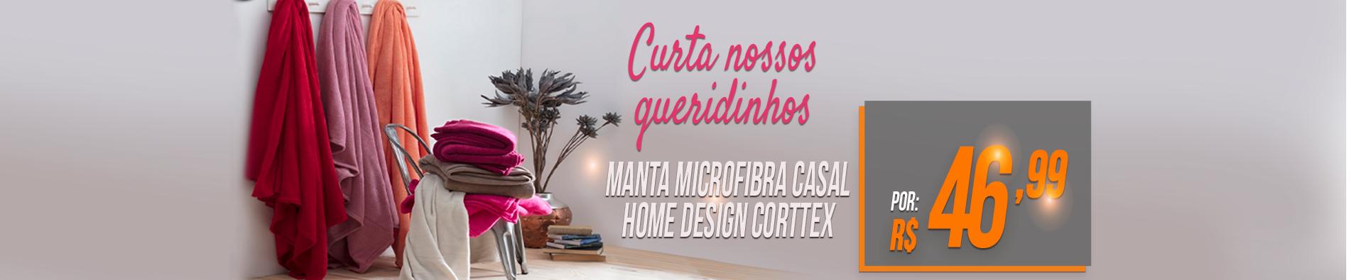 MANTA MICROFIBRA CASAL HOME DESIGN CORTTEX R$ 46,99